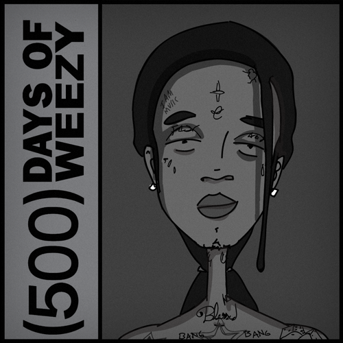 (500)-Days-Of-Weezy
